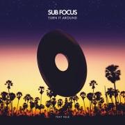 Sub-Focus-Turn-it-Around-feat-Kele